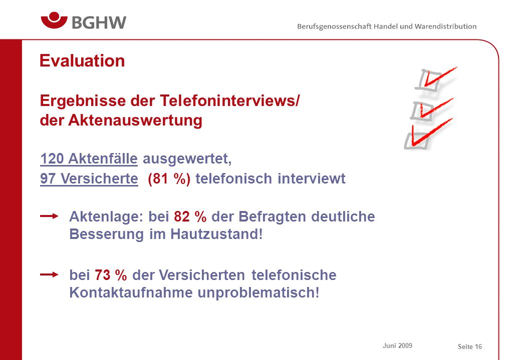 Evaluation Ergebnisse der Telefoninterviews/ der Aktenauswertung