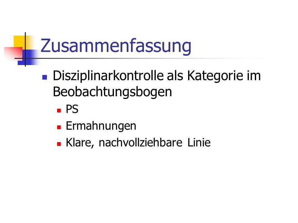 Zusammenfassung Disziplinarkontrolle als Kategorie im Beobachtungsbogen.