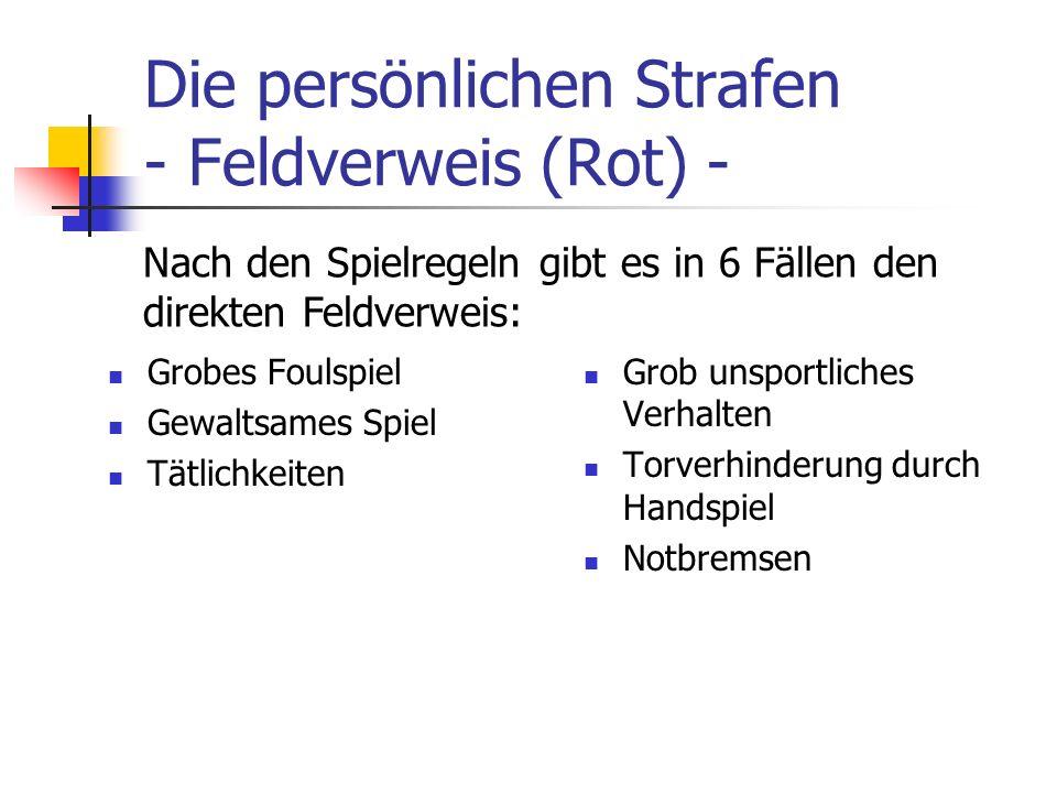 Die persönlichen Strafen - Feldverweis (Rot) -