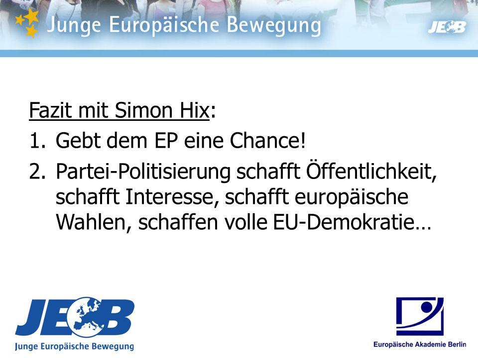 Fazit mit Simon Hix: Gebt dem EP eine Chance!