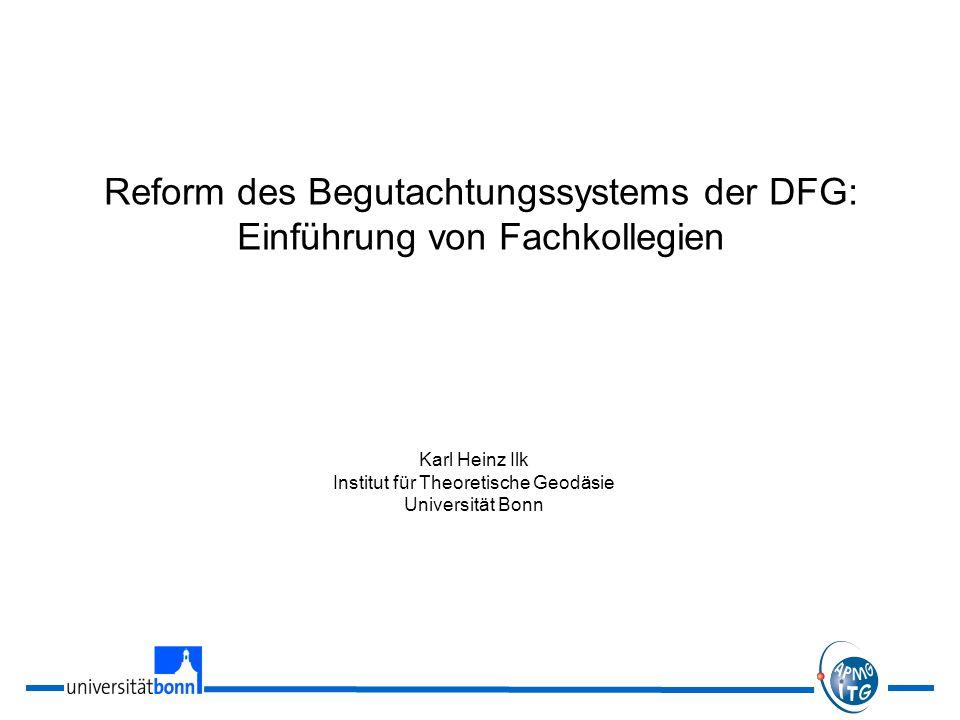 Reform des Begutachtungssystems der DFG: Einführung von Fachkollegien