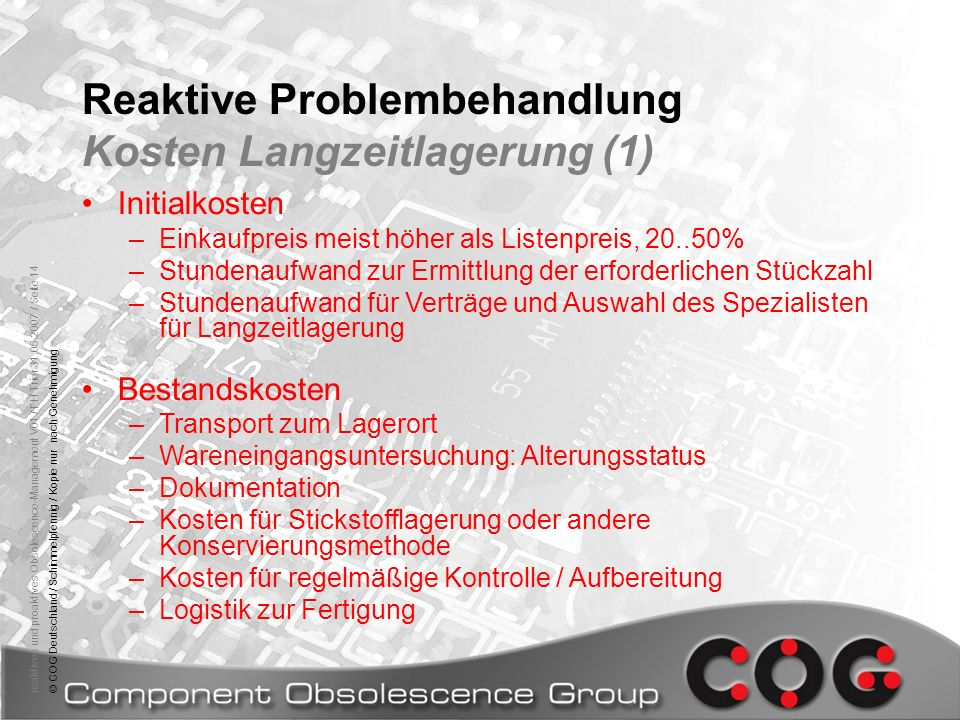 Reaktive Problembehandlung Kosten Langzeitlagerung (1)