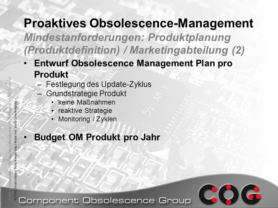 Proaktives Obsolescence-Management Mindestanforderungen: Produktplanung (Produktdefinition) / Marketingabteilung (2)