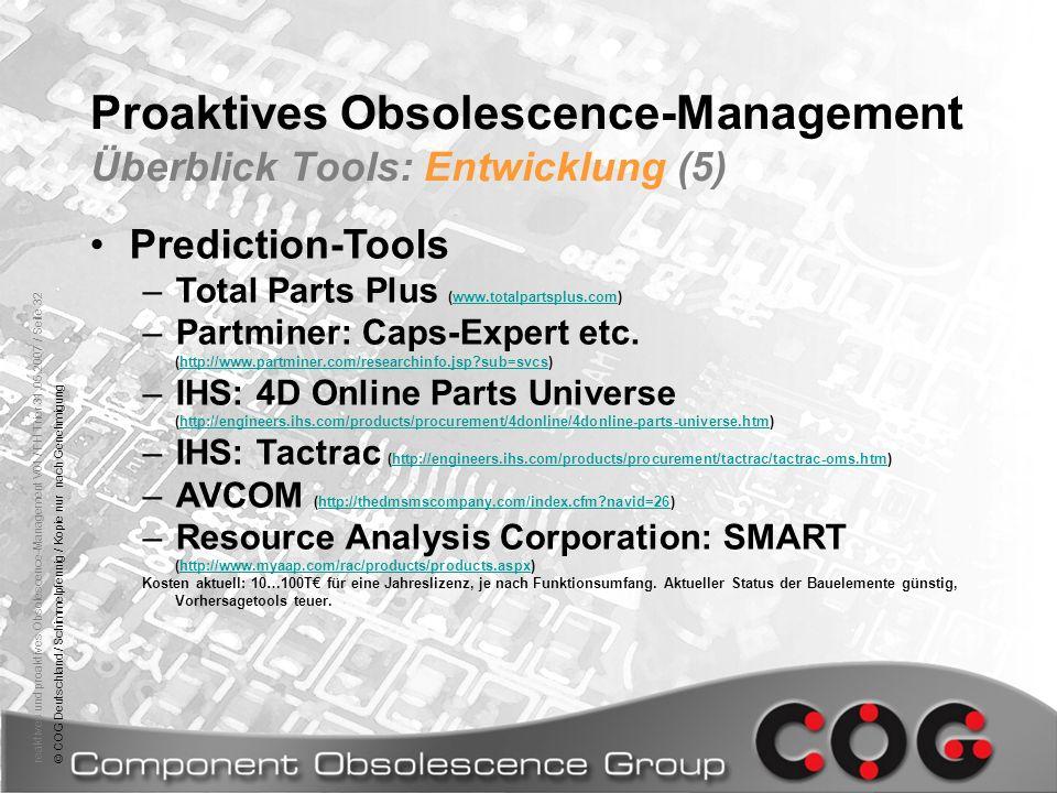 Proaktives Obsolescence-Management Überblick Tools: Entwicklung (5)