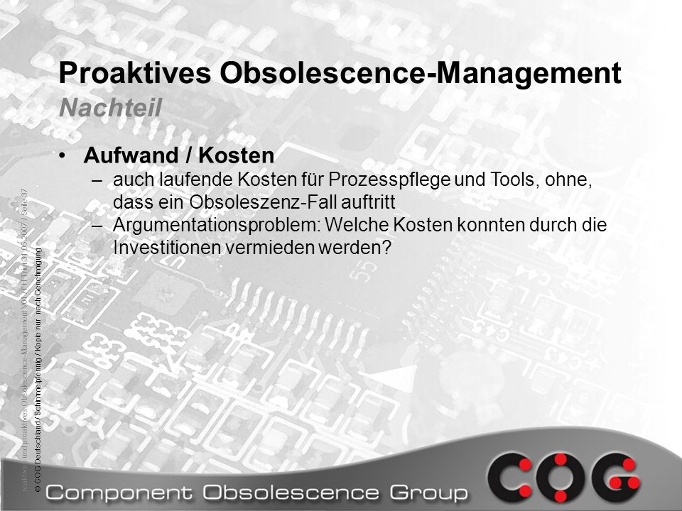 Proaktives Obsolescence-Management Nachteil
