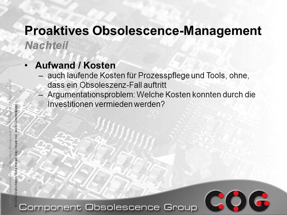 Proaktives Obsolescence-Management Nachteil
