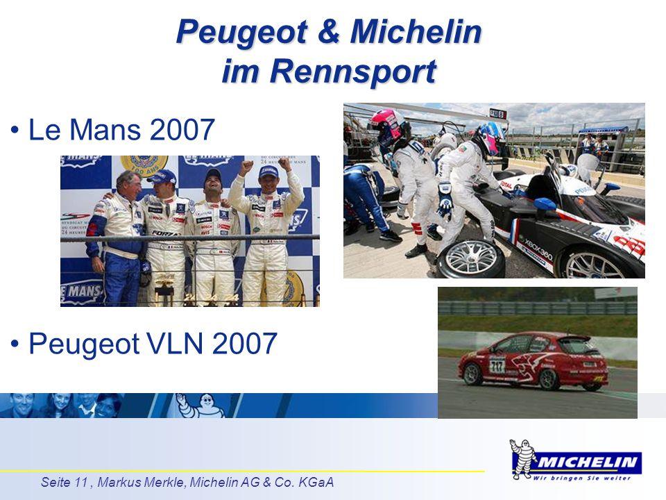 Peugeot & Michelin im Rennsport