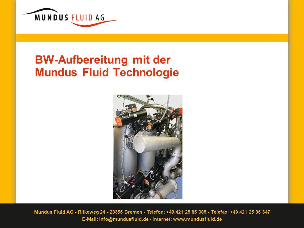 BW-Aufbereitung mit der Mundus Fluid Technologie