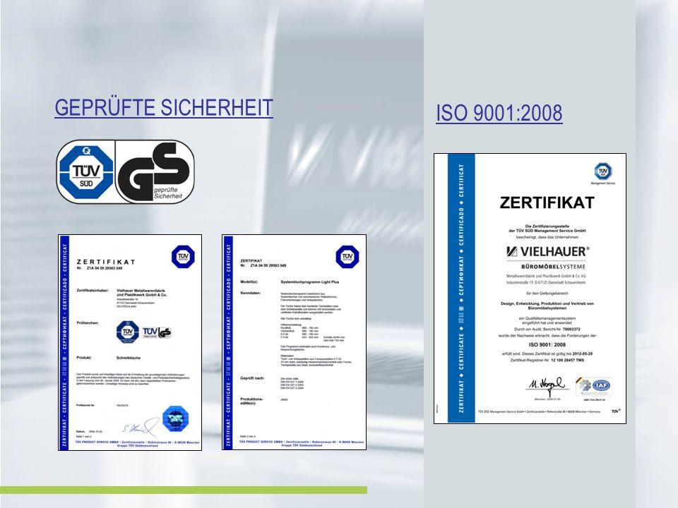 Geprüfte Sicherheit ISO 9001:2008