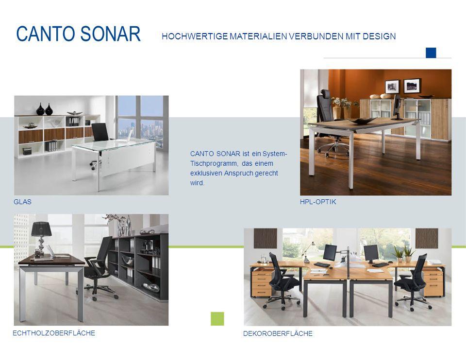 CANTO SONAR hochwertige Materialien Verbunden mit design
