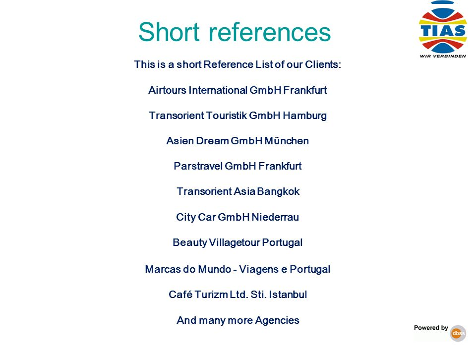 Short references This is a short Reference List of our Clients: