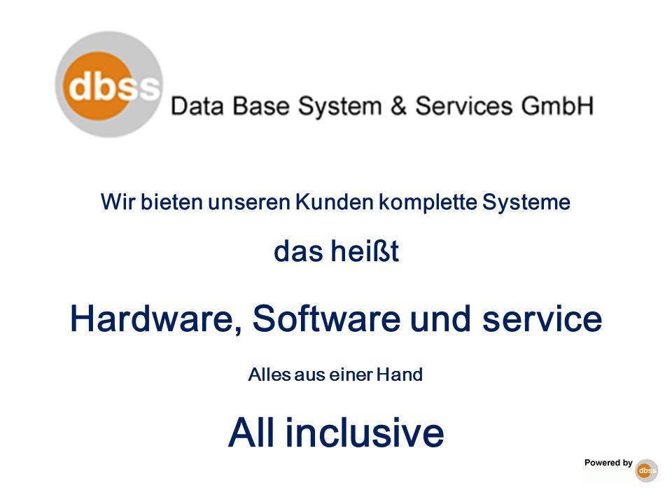 All inclusive Hardware, Software und service das heißt