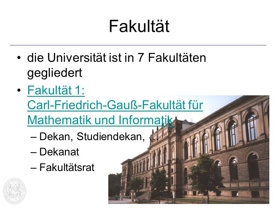Fakultät die Universität ist in 7 Fakultäten gegliedert