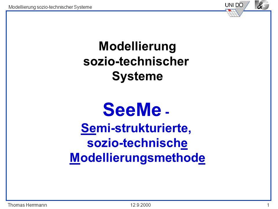 Modellierung sozio-technischer Systeme SeeMe - Semi-strukturierte, sozio-technische Modellierungsmethode