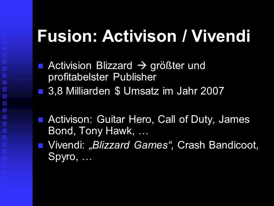 Fusion: Activison / Vivendi