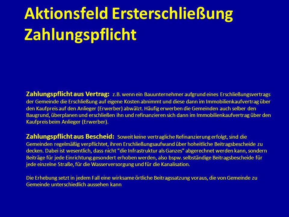 Aktionsfeld Ersterschließung Zahlungspflicht