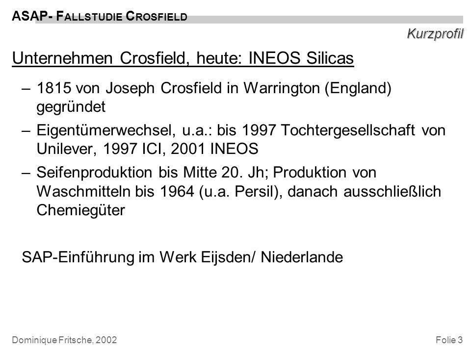 Unternehmen Crosfield, heute: INEOS Silicas