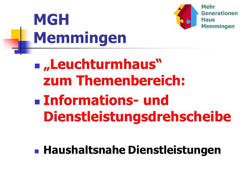 "MGH Memmingen ""Leuchturmhaus zum Themenbereich:"