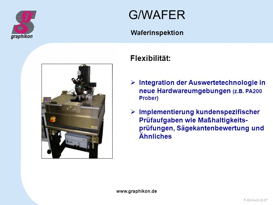 G/WAFER Flexibilität: Waferinspektion