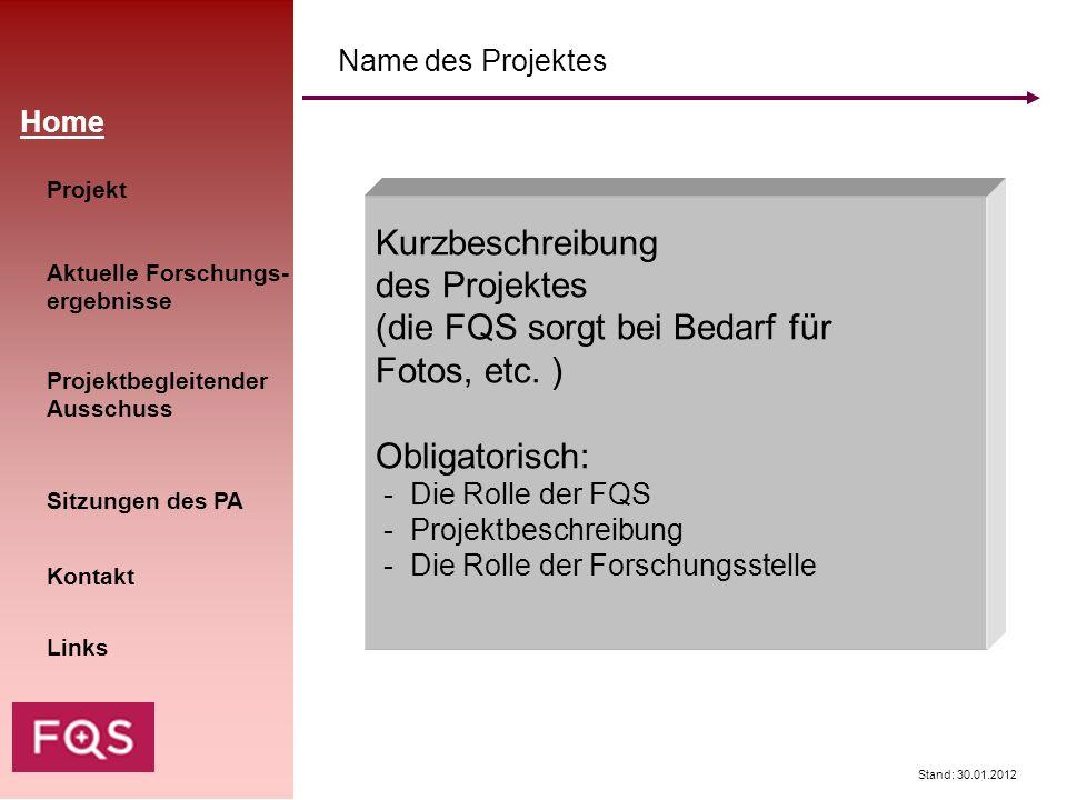 (die FQS sorgt bei Bedarf für Fotos, etc. ) Obligatorisch: