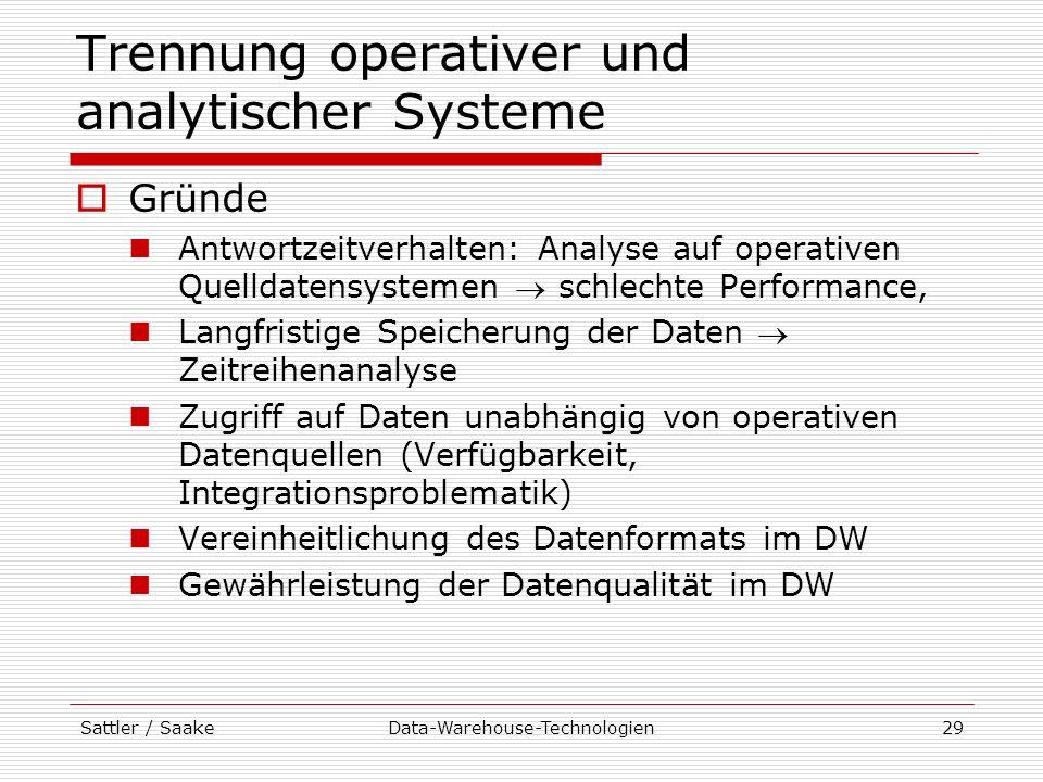 Trennung operativer und analytischer Systeme