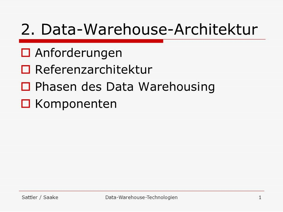2. Data-Warehouse-Architektur