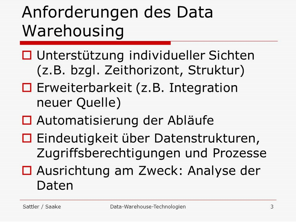 Anforderungen des Data Warehousing