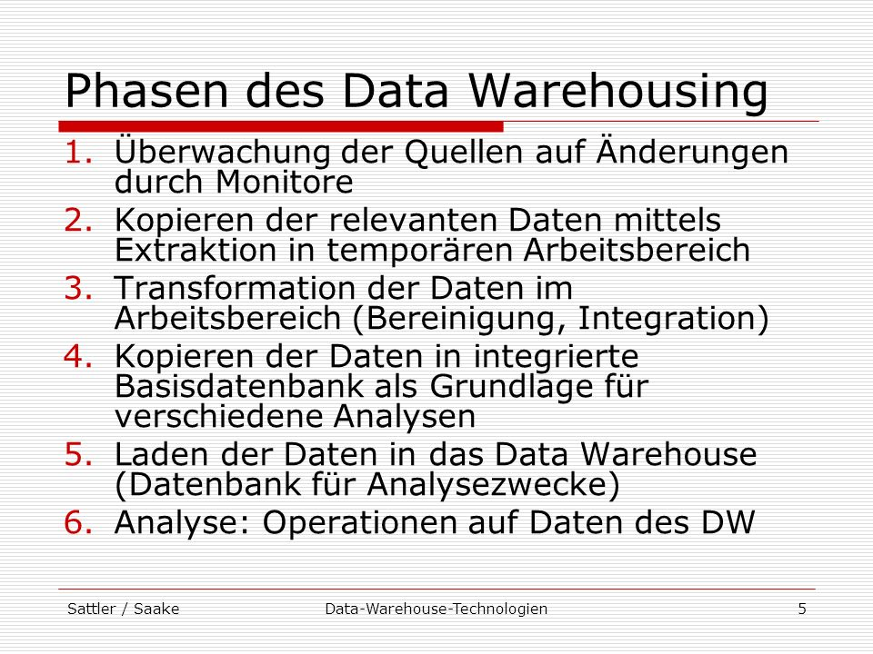 Phasen des Data Warehousing