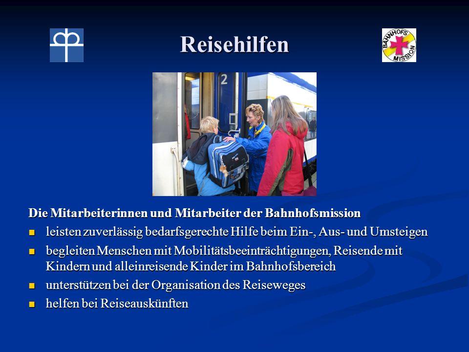Reisehilfen Die Mitarbeiterinnen und Mitarbeiter der Bahnhofsmission