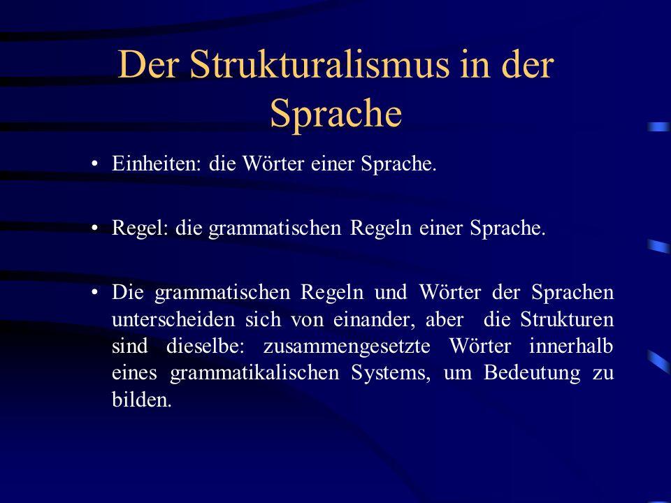 Der Strukturalismus in der Sprache