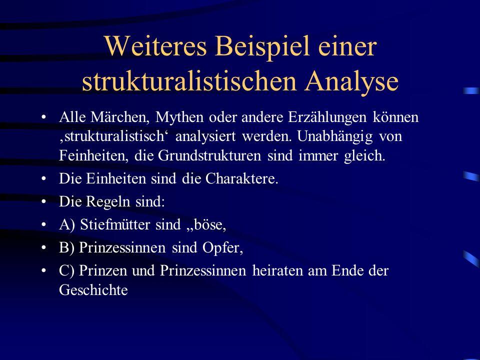 Weiteres Beispiel einer strukturalistischen Analyse