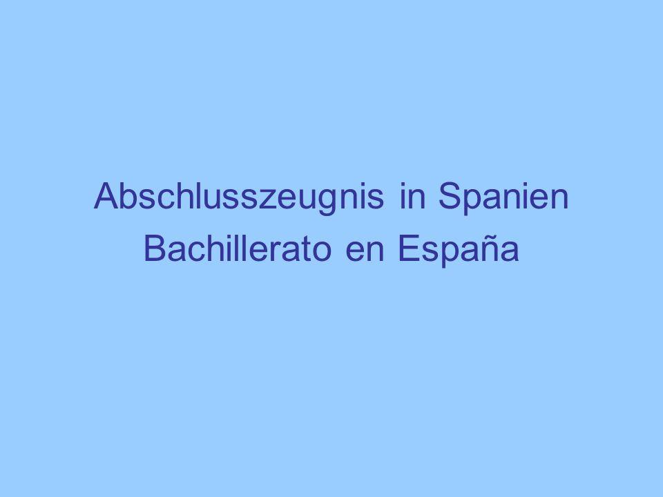 Abschlusszeugnis in Spanien Bachillerato en España