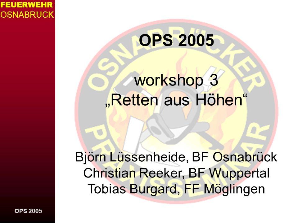 "OPS 2005 workshop 3 ""Retten aus Höhen Björn Lüssenheide, BF Osnabrück"