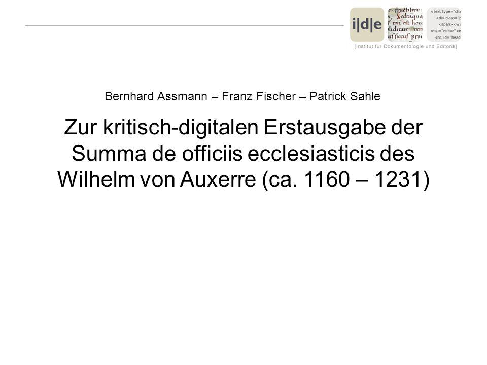 Bernhard Assmann – Franz Fischer – Patrick Sahle