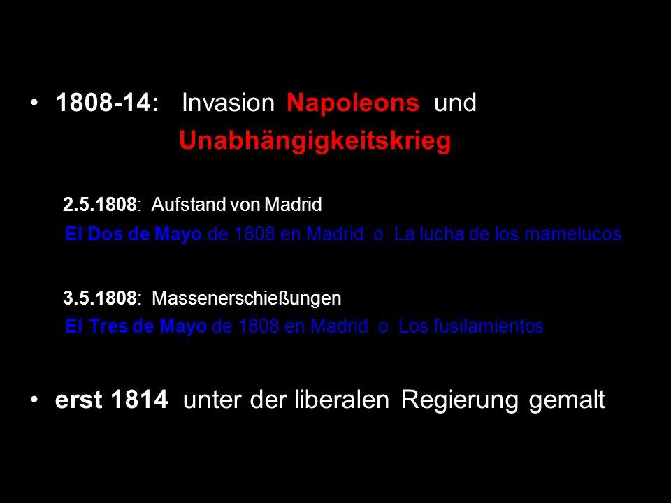1808-14: Invasion Napoleons und Unabhängigkeitskrieg
