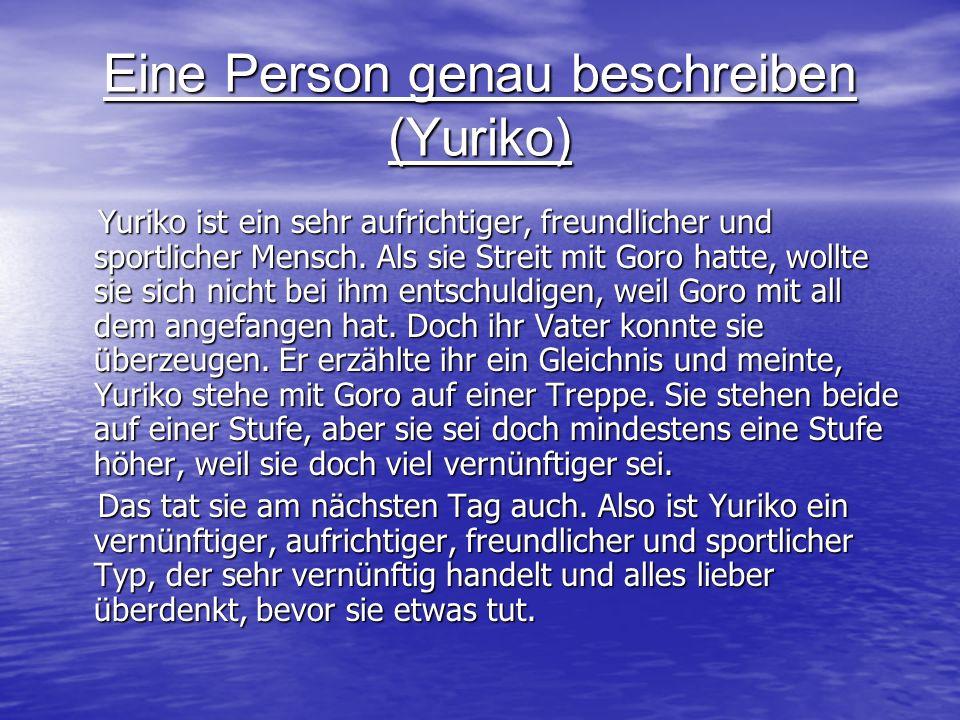Eine Person genau beschreiben (Yuriko)