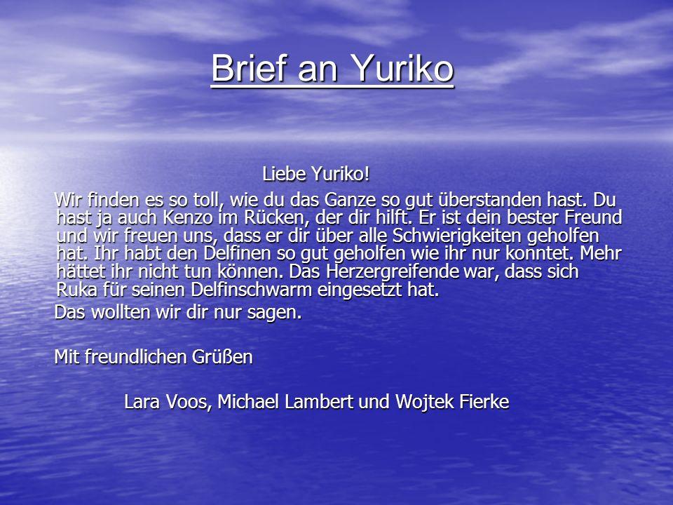 Brief an Yuriko Liebe Yuriko!
