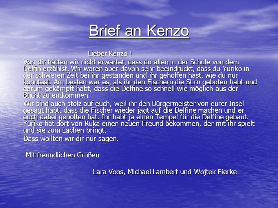 Brief an Kenzo Lieber Kenzo !