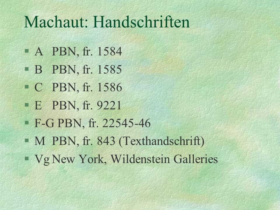 Machaut: Handschriften