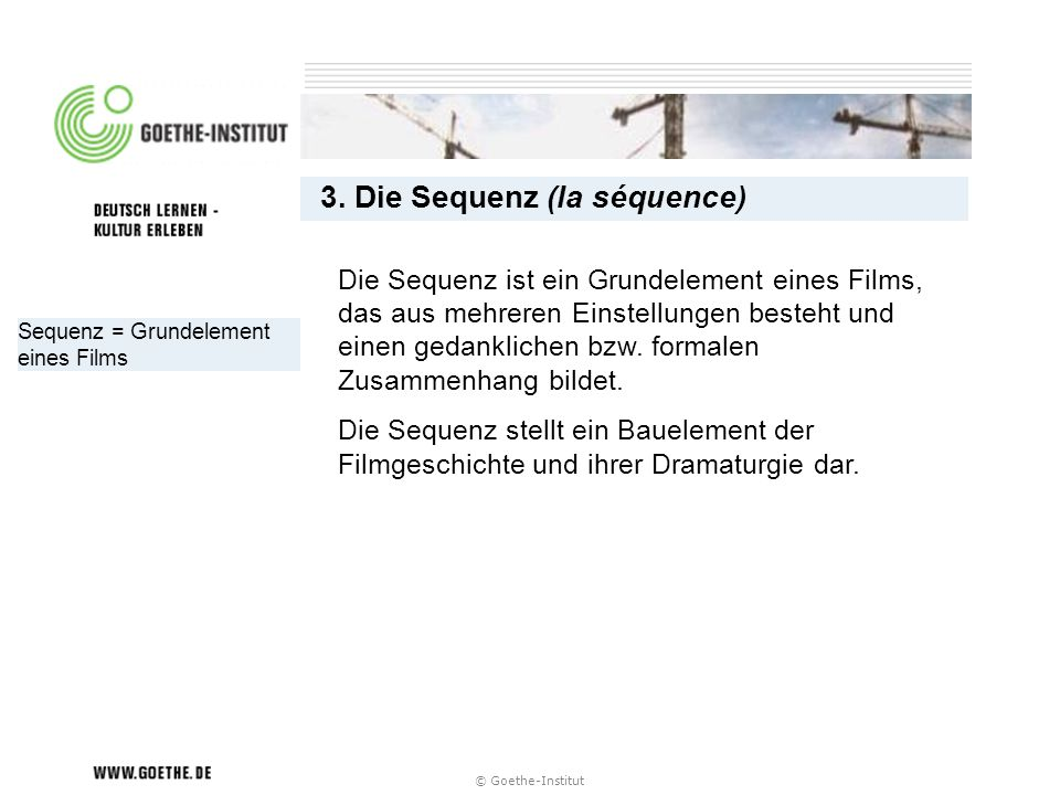 3. Die Sequenz (la séquence)