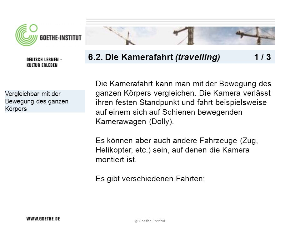 6.2. Die Kamerafahrt (travelling) 1 / 3