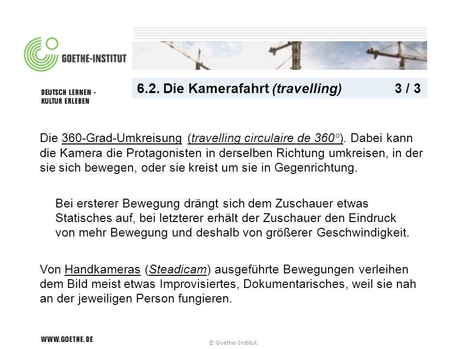 6.2. Die Kamerafahrt (travelling) 3 / 3