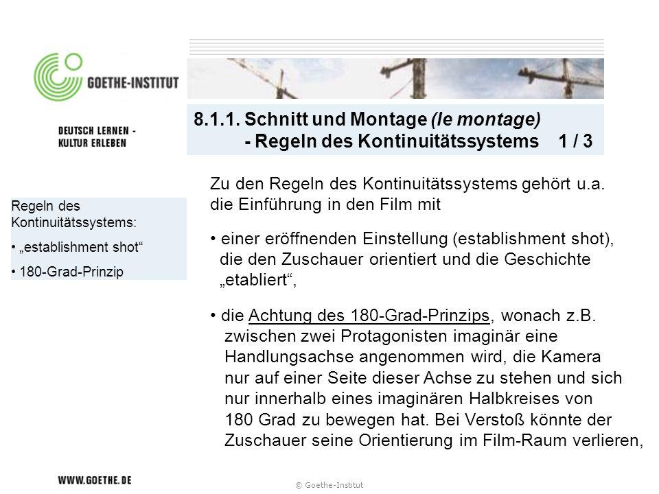 8.1.1. Schnitt und Montage (le montage) - Regeln des Kontinuitätssystems 1 / 3