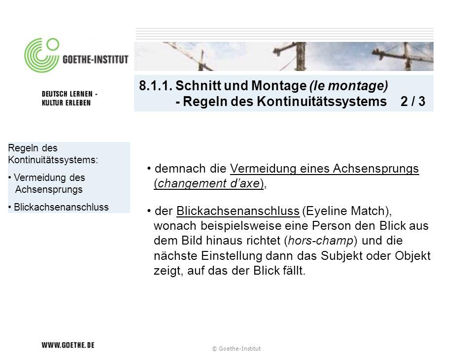 8.1.1. Schnitt und Montage (le montage) - Regeln des Kontinuitätssystems 2 / 3