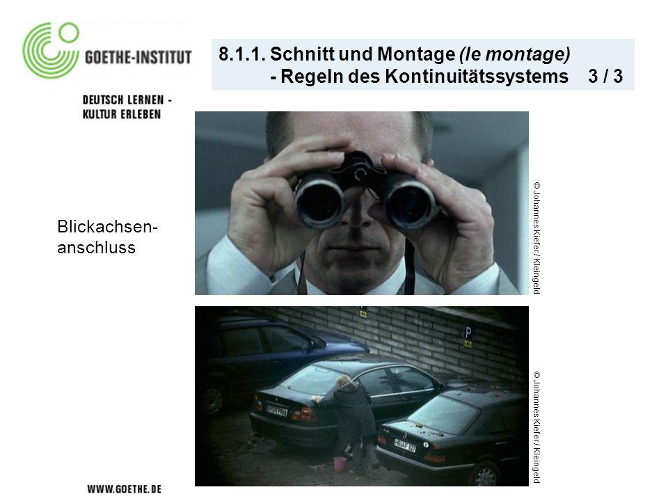 8.1.1. Schnitt und Montage (le montage) - Regeln des Kontinuitätssystems 3 / 3