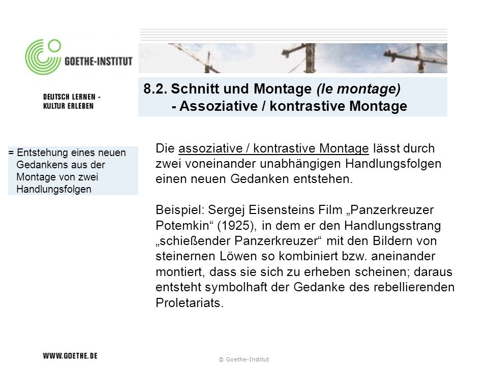 8.2. Schnitt und Montage (le montage) - Assoziative / kontrastive Montage