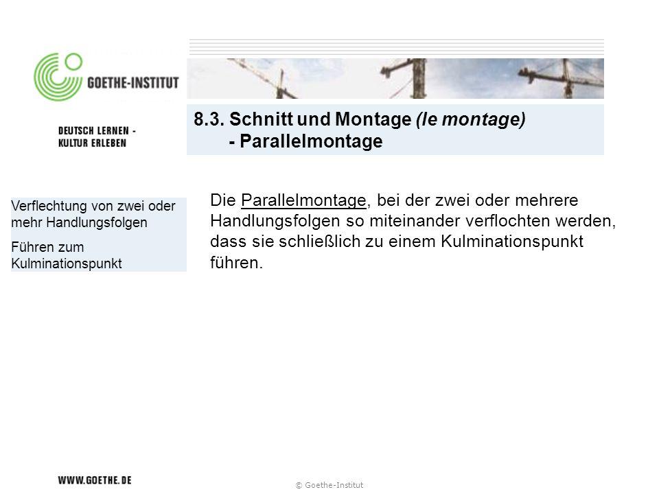 8.3. Schnitt und Montage (le montage) - Parallelmontage
