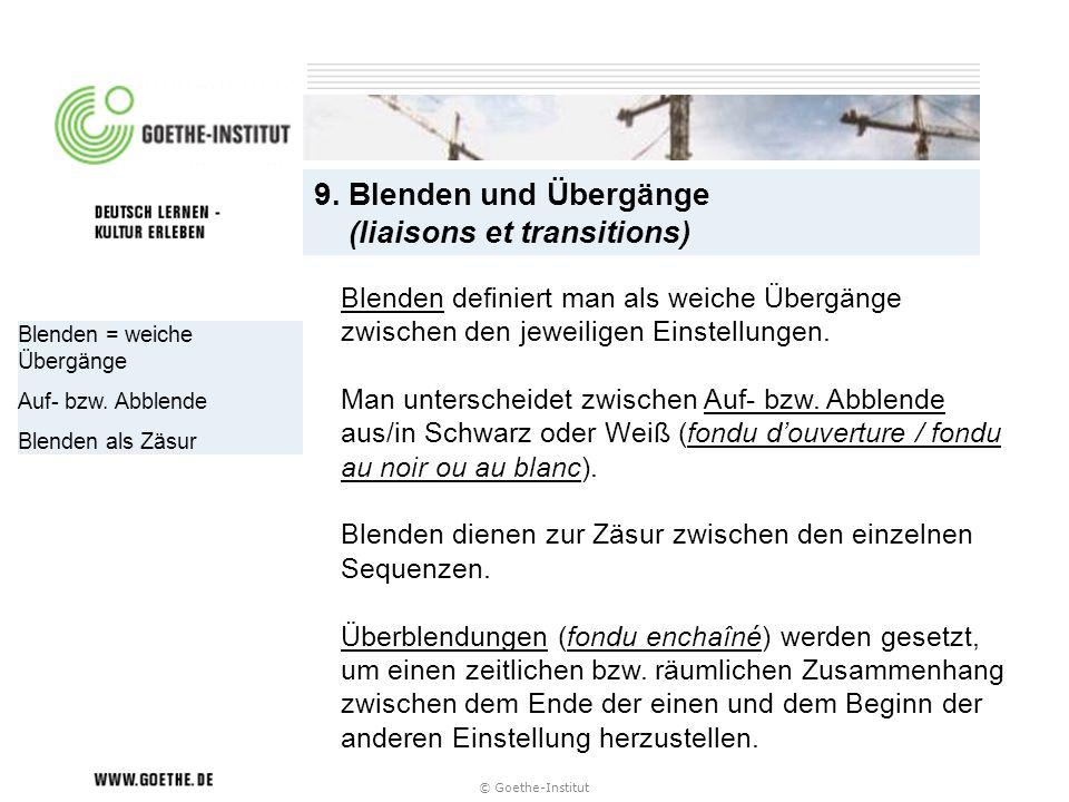 9. Blenden und Übergänge (liaisons et transitions)