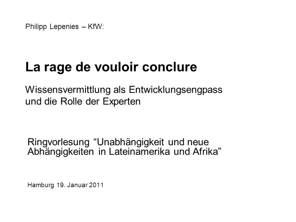 Philipp Lepenies – KfW: La rage de vouloir conclure Wissensvermittlung als Entwicklungsengpass und die Rolle der Experten