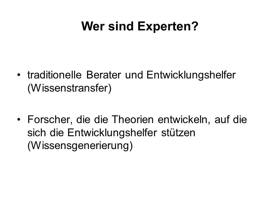 Wer sind Experten traditionelle Berater und Entwicklungshelfer (Wissenstransfer)